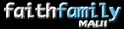 Faith Family Maui logo